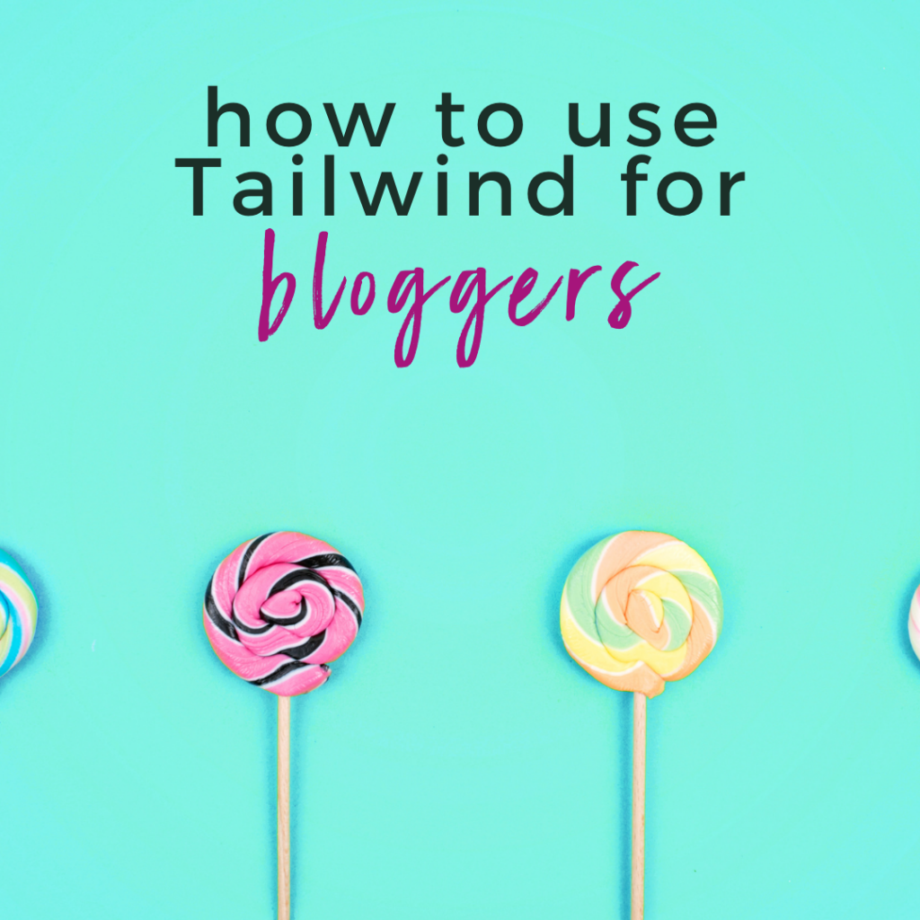 How to Use Tailwind for Bloggers