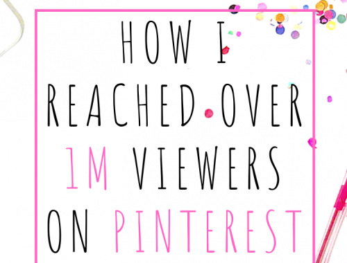How I Reached Over 1M Viewers on Pinterest