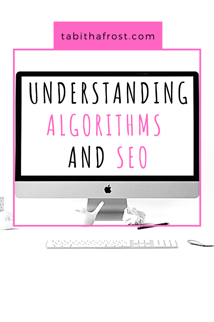 Understanding algorithms and search engine optimization (SEO) can be daunting. Algorithms are always changing and I often feel like it\'s hard to keep up. SEO and algorithms go hand in hand.  Because of this it is important to understand why both search engine optimization and algorithms are important. #algorithms #seo #searchengineoptimization