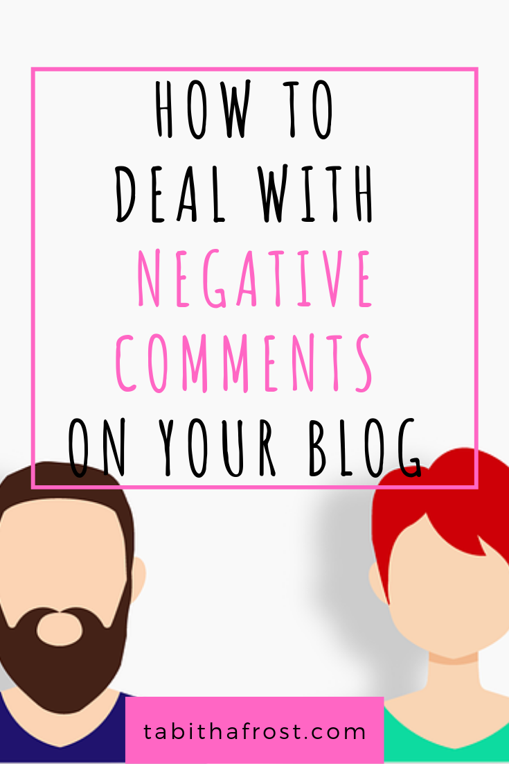 How to Deal With Negative Comments on Your Blog