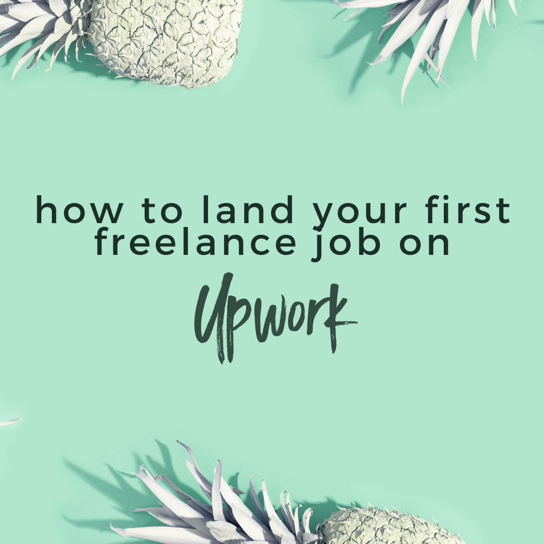 How to Land your First Freelance Job on Upwork
