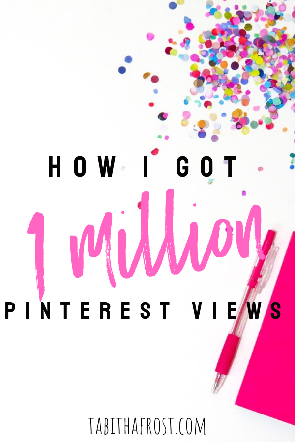 How I Got 1 Million Pinterest Views