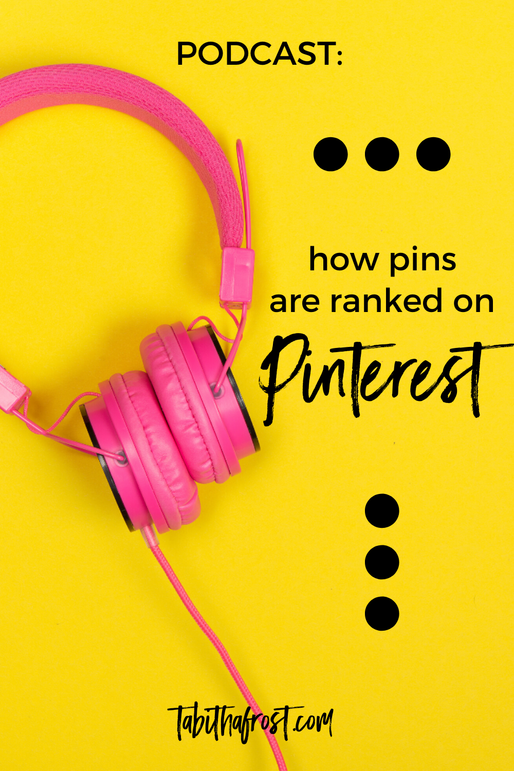 This is the Pinteresting Mom Podcast episode 5 and in today\'s episode I will be talking about how pins are ranked on Pinterest. #pinterest #podcast