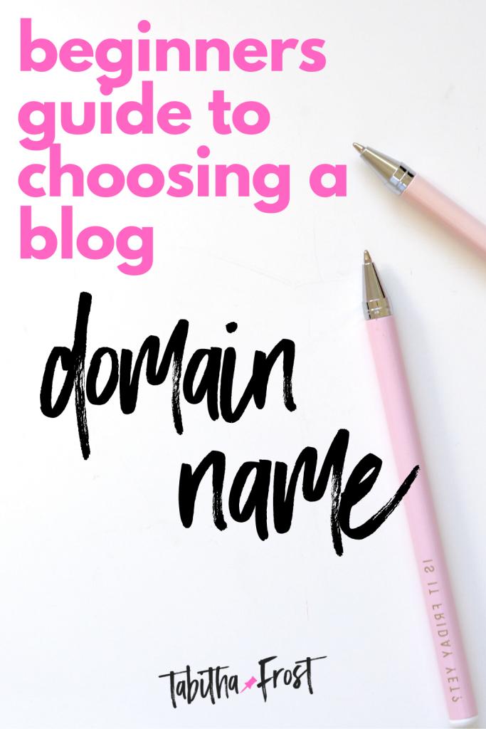 Beginner's Guide to Choosing a Blog Domain Name